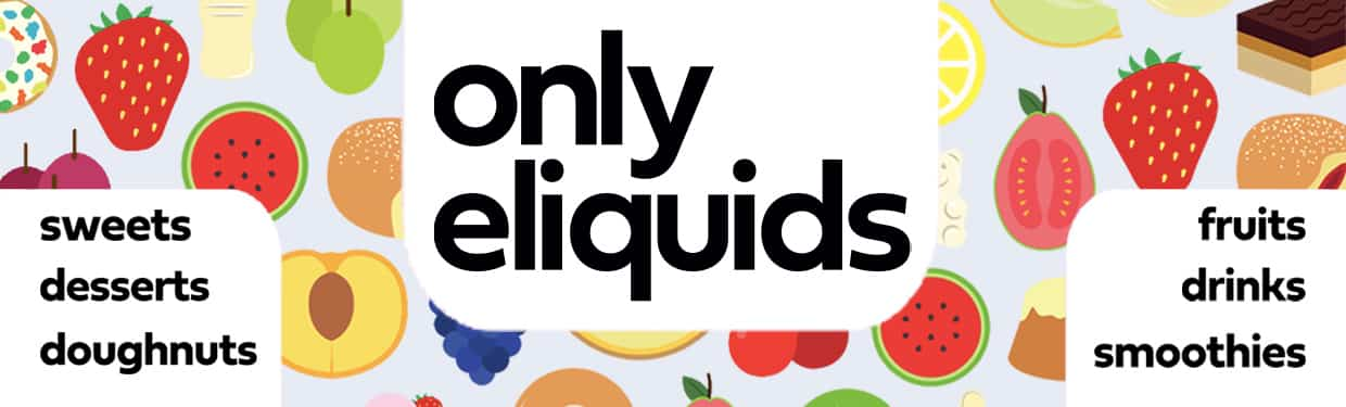 Only Eliquids - 30 Flavours Available In 50ml Short Fills Just £12.99 each!